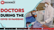 Doctors – During the Covid 19 Pandemic